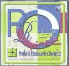 PRO 1-2. Prueba de Rendimiento Ortogr�fico. Primaria. ( CD )