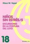 Ni�os sin estr�s / 5. Excursiones en la postura del loto.
