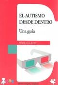 El Autismo desde Dentro: Una Gu�a