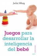 Juegos para desarrollar la inteligencia del bebe