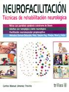Neurofacilitación. Técnicas de rehabilitación neurológica