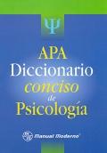 APA. Diccionario conciso de psicolog�a.