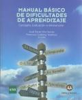 Manual b�sico de dificultades de aprendizaje. Concepto, evaluaci�n e intervenci�n.