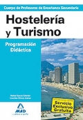 Hostelera y Turismo. Programacin Didctica. Cuerpo de Profesores de Enseanza Secundaria.
