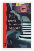 �Muri� la se�ora Gertrud?