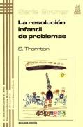 La resoluci�n infantil de problemas. Serie Bruner.