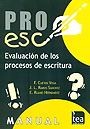 PROESC, Bateria de evaluaci�n de los procesos de escritura (Juego completo)