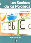 Los Sonidos de las Palabras. Programa para el desarrollo de la conciencia fonol�gica en prelectores. Libro del alumno.