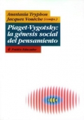 Piaget-Vygotsky: La g�nesis social del pensamiento