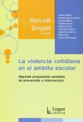 La violencia cotidiana en el ámbito escolar. Algunas propuestas posibles de prevención e intervención