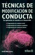 T�cnicas de Modificaci�n de Conducta. Su aplicaci�n al retardo en el desarrollo