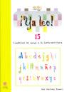 �Ya leo! 15 Cuadernos de apoyo a la lecto-escritura Silabas trabadas: pl-gl-cl