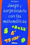 Juega y sorpréndete con las matemáticas