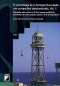 El aprendizaje de la lectoescritura desde una perspectiva contructivista. Volumen 2.