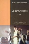 La comunicaci�n oral. Propuestas did�cticas para la educaci�n primaria.