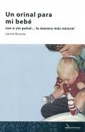 Un orinal para mi beb�. Con o sin pa�al... la manera m�s natural