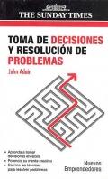Toma de decisiones y resoluci�n de problemas. Nuevos emprendedores.