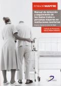 Manual de detecci�n y seguimiento de los malos tratos a personas mayores en instituciones sanitarias.