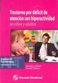 Trastorno por d�ficit de atenci�n con hiperactividad en ni�os y adultos.