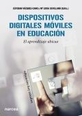 Dispositivos digitales m�viles en educaci�n. el aprendizaje ubicuo