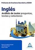 Ingl�s. An�lisis de textos: preguntas, textos y soluciones. Cuerpo de Profesores de Ense�anza Secundaria.