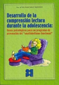 Desarrollo de la comprensi�n lectora durante la adolescencia. Bases psicol�gicas para un programa de prevenci�n del analfabetismo funcional