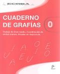 Cuaderno de grafas 0. Trabajo de lnea media. Coordinacin de ambas manos. Vocales en mayscula.