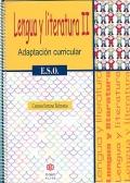 Lengua y Literatura II. Adaptación curricular ( E.S.O ).