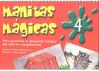 Manitas mágicas 4. Para promover el desarrollo integral del niño en competrencias.
