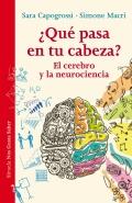 �qu� pasa en tu cabeza?. el cerebro y la neurociencia