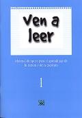 Ven a leer (1). Material de apoyo para el aprendizaje de la lectura y la escritura.