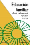 Educación familiar. Infancia y adolescencia