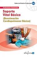 Soporte vital b�sico. Reanimaci�n cardiopulmonar b�sica.
