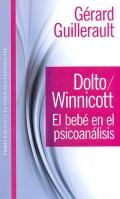 Dolto / Winnicott. El beb� en el psicoan�lisis.