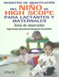 Registro de observaci�n del ni�o de High Scope para lactantes y maternales. �tems de observaci�n.