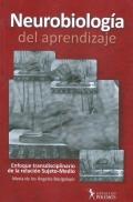 Neurobiolog�a del aprendizaje. Enfoque transdisciplinario de la relaci�n Sujeto-Medio
