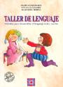 Taller de Lenguaje 1. M�dulos para desarrollar el lenguaje oral y escrito.