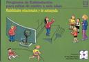 Habilidades Relacionales y de Autoayuda. Nivel 4-5 a�os. Programa de estimulaci�n para ni�os de 4 a 6 a�os.