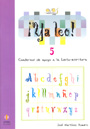 �Ya leo! 5 Cuadernos de apoyo a la lecto-escritura Silabas directas: d-b-v