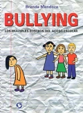 Bullying. Los m�ltiples rostros del acoso escolar.