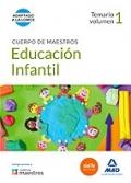 Educaci�n infantil. Temario volumen 1. Cuerpo de maestros.