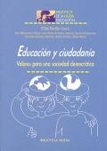 Educaci�n y cuidadan�a. Valores para una sociedad democr�tica.