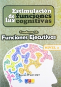 Estimulacin de las funciones cognitivas. Cuaderno 10: Funciones Ejecutivas. Nivel 2.