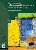 Las competencias en la programación de aula (volumen II). Educación secundaria 12-18 años