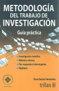 Metodologa del trabajo de investigacin. Gua prctica.