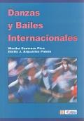 Danzas y bailes internacionales.