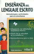 Ense�anza del lenguaje escrito. Metodolog�a y actividades para la ense�anza