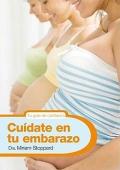 Cu�date en tu embarazo.