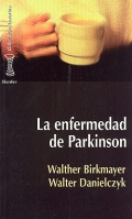 La enfermedad Parkinson.