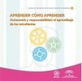 Aprender cómo aprender. Autonomía y responsabilidad: el aprendizaje de los estudiantes. Colección Espacio Europeo de Educación Superior.